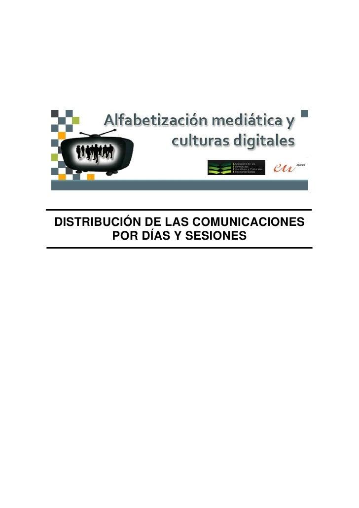 DISTRIBUCIÓN DE LAS COMUNICACIONES         POR DÍAS Y SESIONES