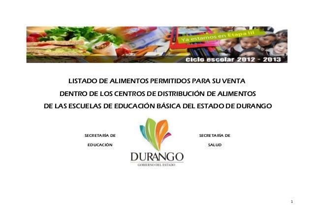 LISTADO DE ALIMENTOS PERMITIDOS PARA SU VENTA DENTRO DE LOS CENTROS DE DISTRIBUCIÓN DE ALIMENTOS DE LAS ESCUELAS DE EDUCAC...