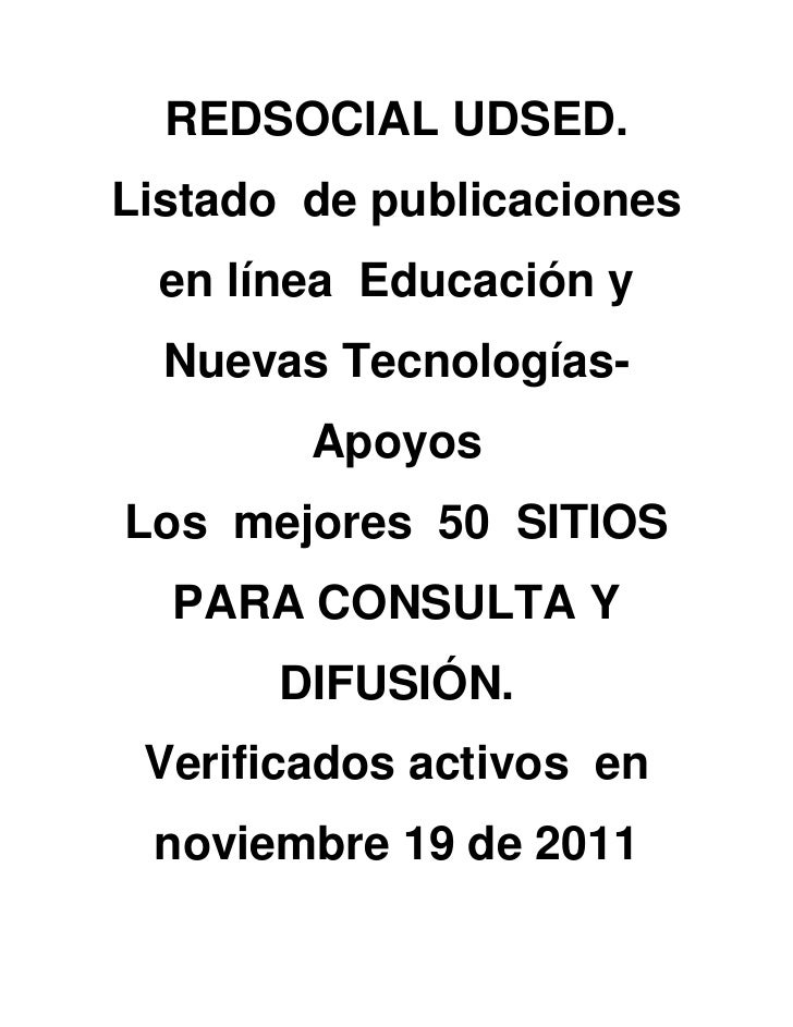 REDSOCIAL UDSED.Listado de publicaciones  en línea Educación y  Nuevas Tecnologías-        ApoyosLos mejores 50 SITIOS  PA...