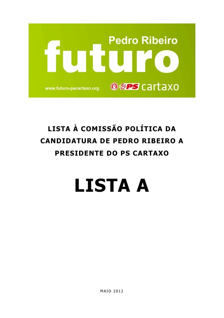 FUTURO 2012 | PEDRO RIBEIRO | Lista A