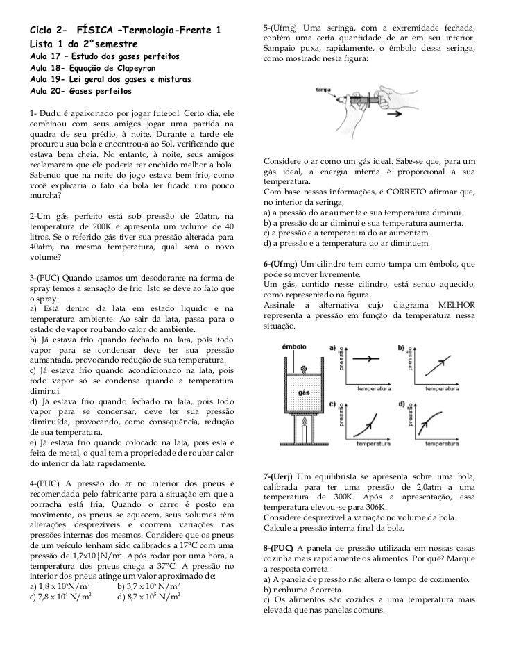 Ciclo 2- FÍSICA –Termologia-Frente 1                        5-(Ufmg) Uma seringa, com a extremidade fechada,              ...