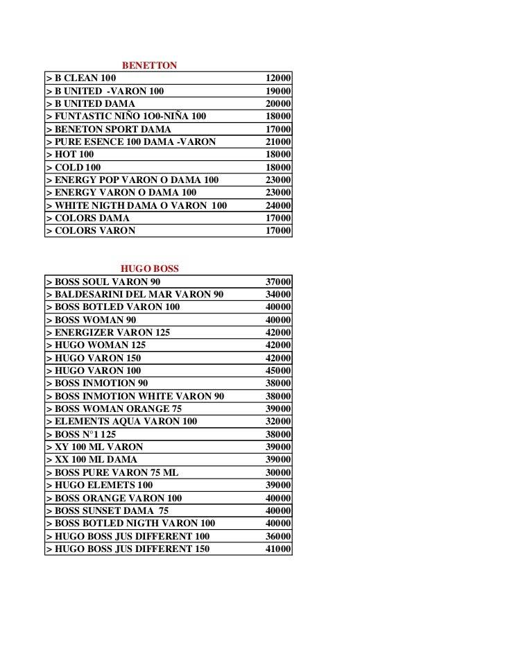 BENETTON> B CLEAN 100                    12000> B UNITED -VARON 100            19000> B UNITED DAMA                  20000...
