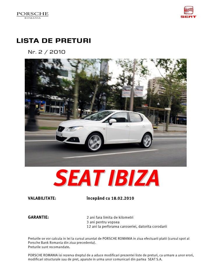 LISTA DE PRETURI   Nr. 2 / 2010                        SEAT IBIZA   VALABILITATE:                          începând cu 18....