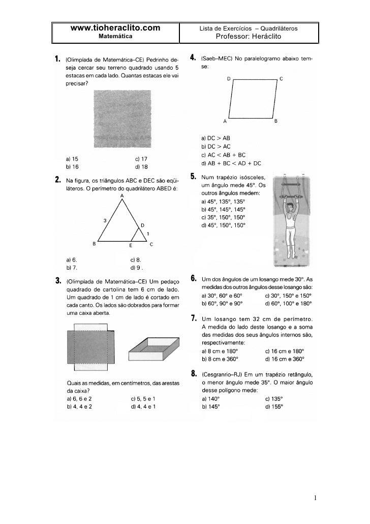 www.tioheraclito.com   Lista de Exercícios – Quadriláteros       Matemática            Professor: Heráclito               ...