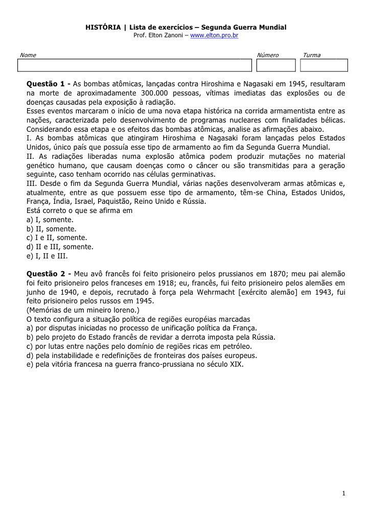 HISTÓRIA   Lista de exercícios – Segunda Guerra Mundial                                 Prof. Elton Zanoni – www.elton.pro...