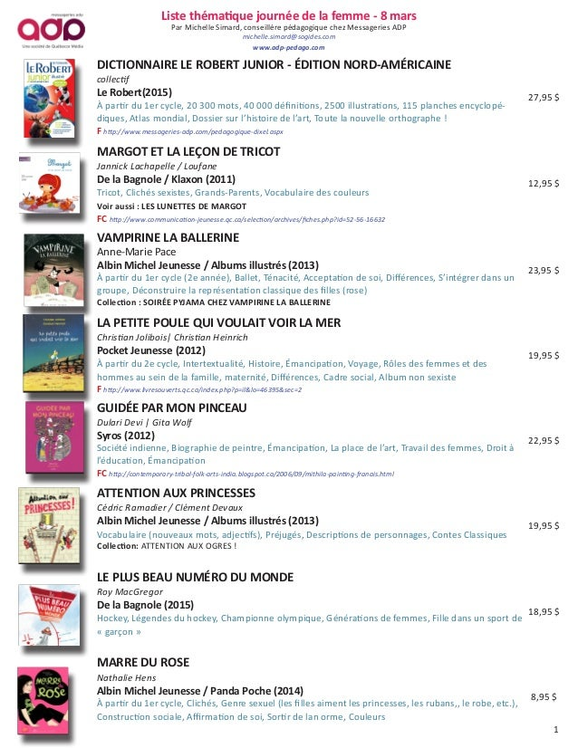 Liste thématique journée de la femme - 8 mars Par Michelle Simard, conseillère pédagogique chez Messageries ADP michelle.s...
