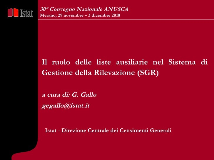5 Marzo  2007  Il ruolo delle liste ausiliarie nel Sistema di Gestione della Rilevazione (SGR) a cura di: G. Gallo [email_...