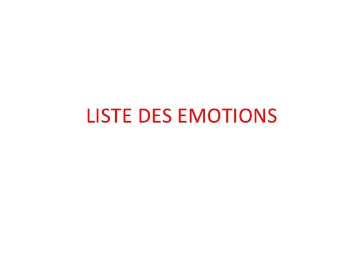 LISTE DES EMOTIONS