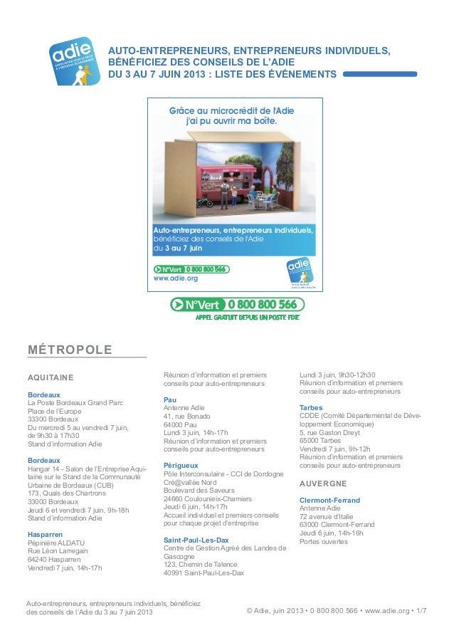 Auto-entrepreneurs, entrepreneurs individuels, bénéficiezdes conseils de l'Adie du 3 au 7 juin 2013 © Adie, juin 2013 • 0 ...