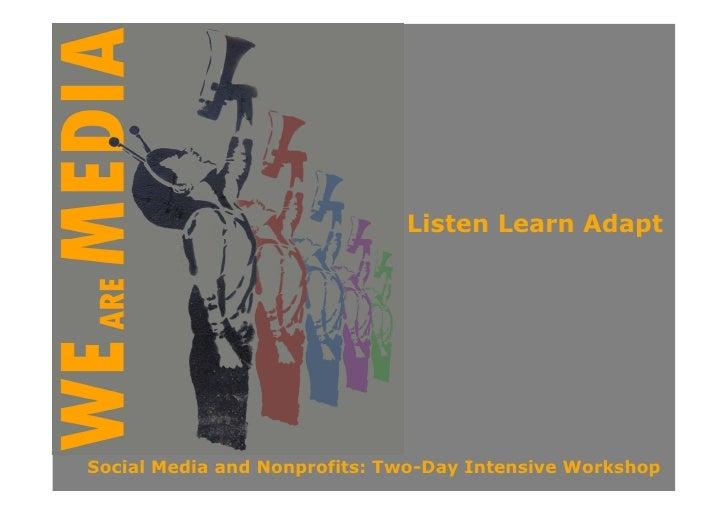 Day 2: Listen Learn Adapt