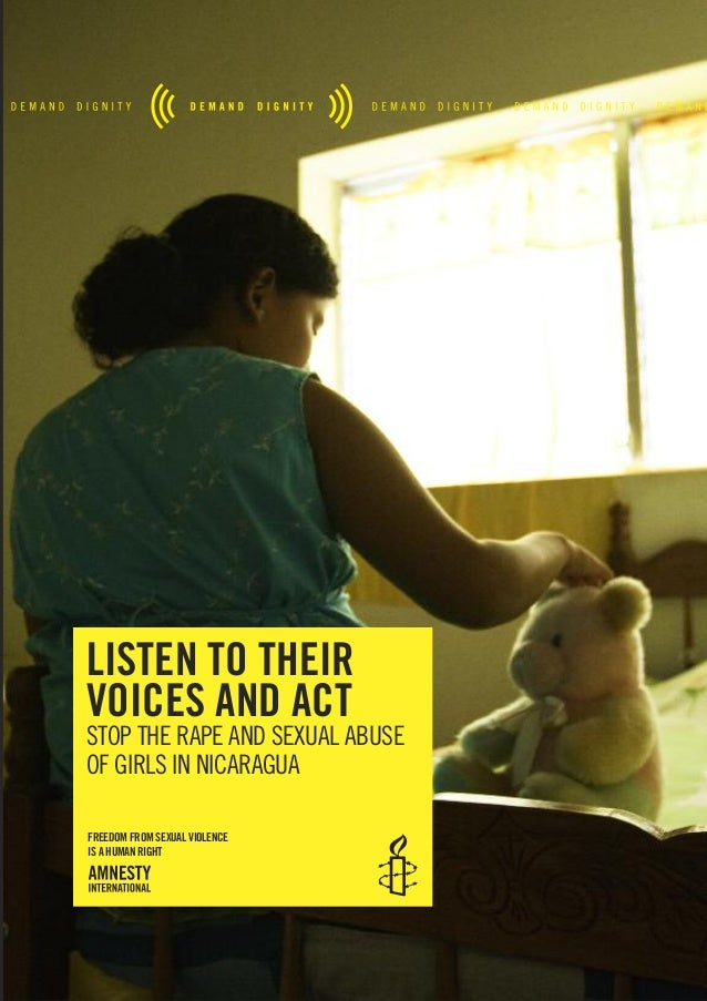 listen to their voices and act STOP THE RAPE AND SEXUAL ABUSE OF GIRLS IN NICARAGUA freedom from sexual violence is a huma...