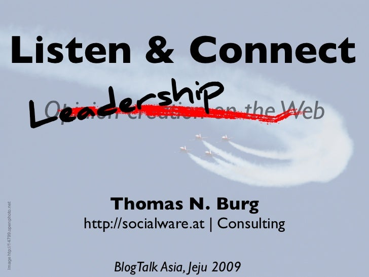 Listen &Connect At Blog Talk2009