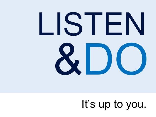 Listen & DO