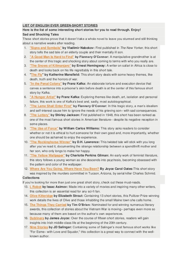 LIST OF ENGLISH EVER GREEN-SHORT STORIESHere is the list of some interesting short stories for you to read through. Enjoy!...