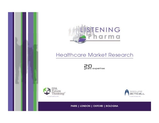 "Healthcare Market Research                              +,                              !""#$%&""(""$)*%""In partnership with ..."