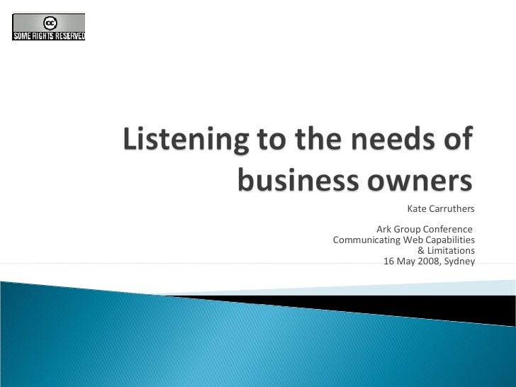 Listening To The Needs Of Business Owners
