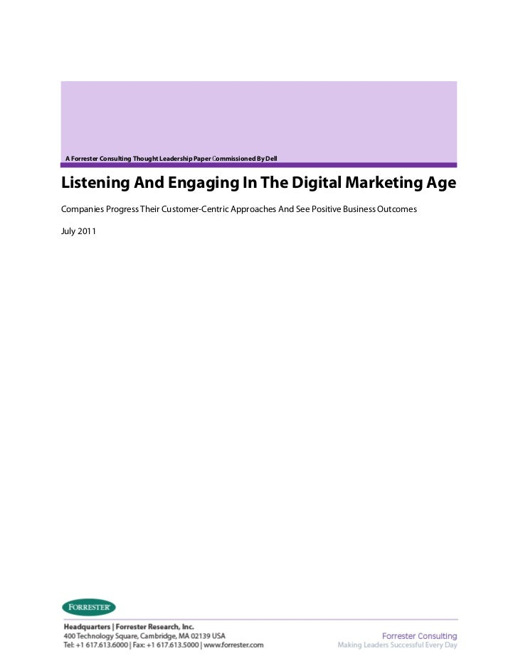 A Forrester Consulting Thought Leadership Paper Commissioned By DellListening And Engaging In The Digital Marketing AgeCom...