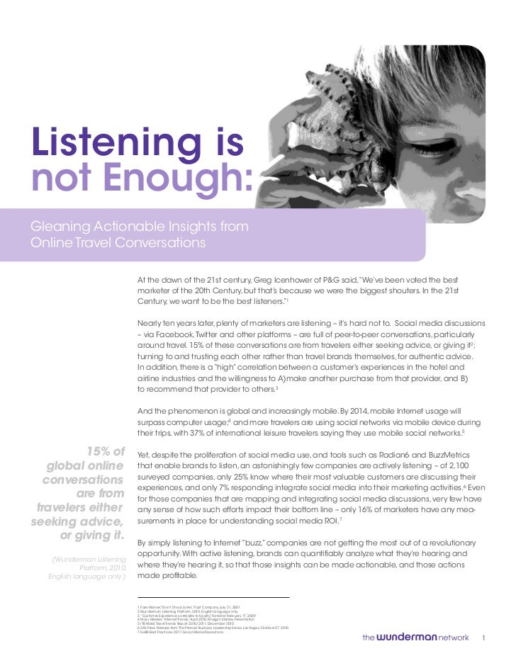 Listening isnot Enough:Gleaning Actionable Insights fromOnline Travel Conversations                               At the d...