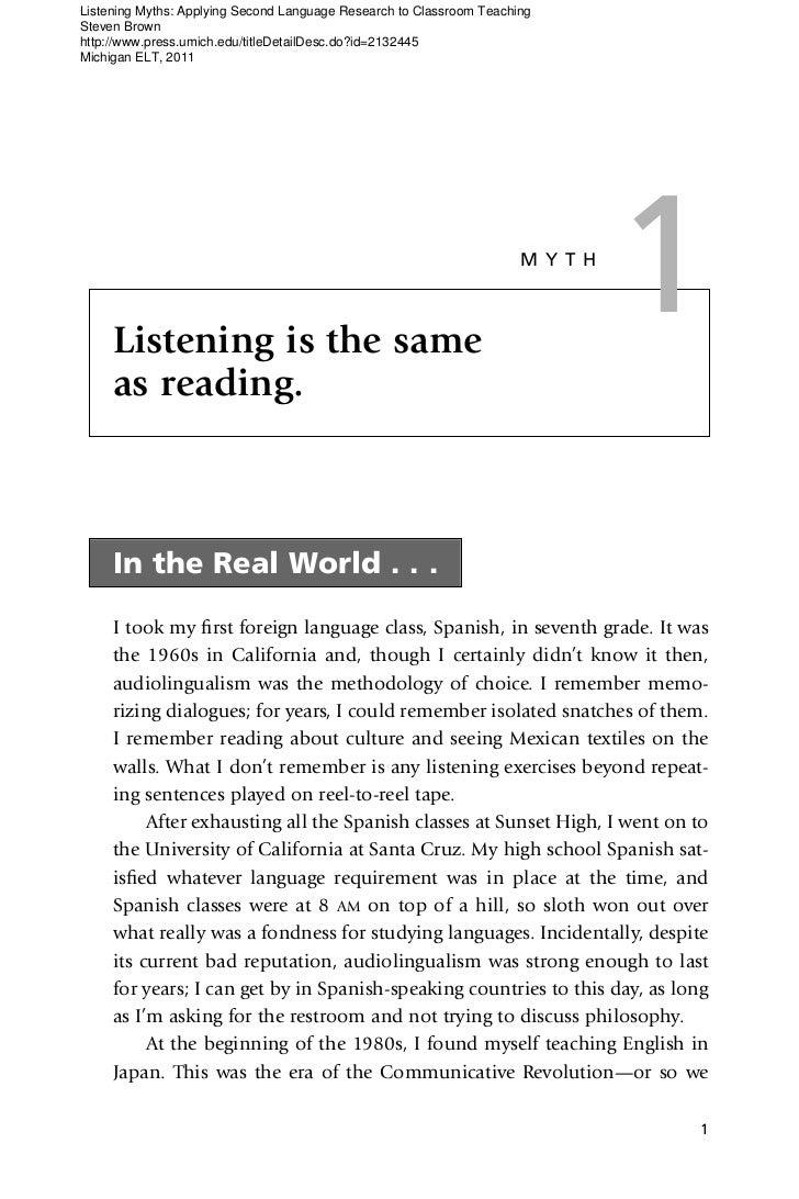 Listening Myths: Applying Second Language Research to Classroom TeachingSteven Brownhttp://www.press.umich.edu/titleDetail...