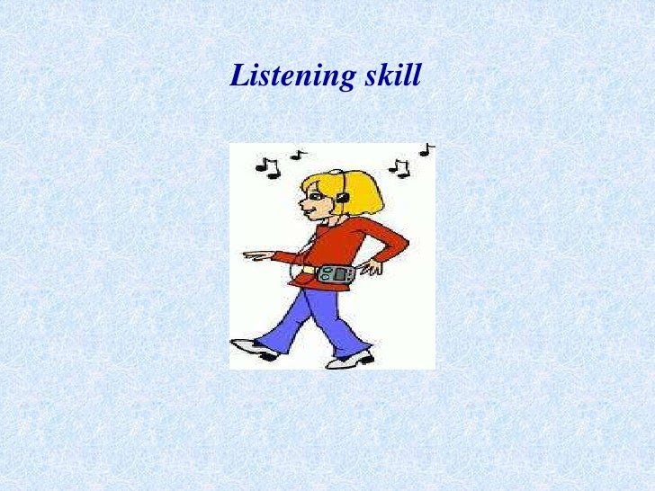 Listeningskill<br />