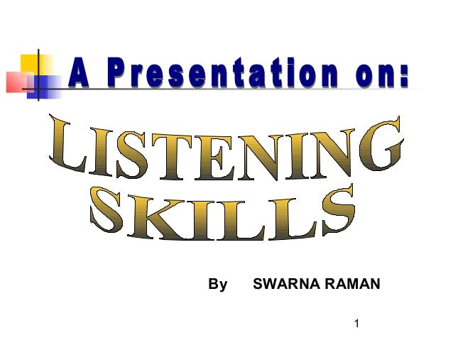 Listeningskills 120213044302-phpapp01
