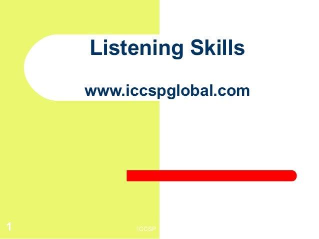 ICCSP1Listening Skillswww.iccspglobal.com