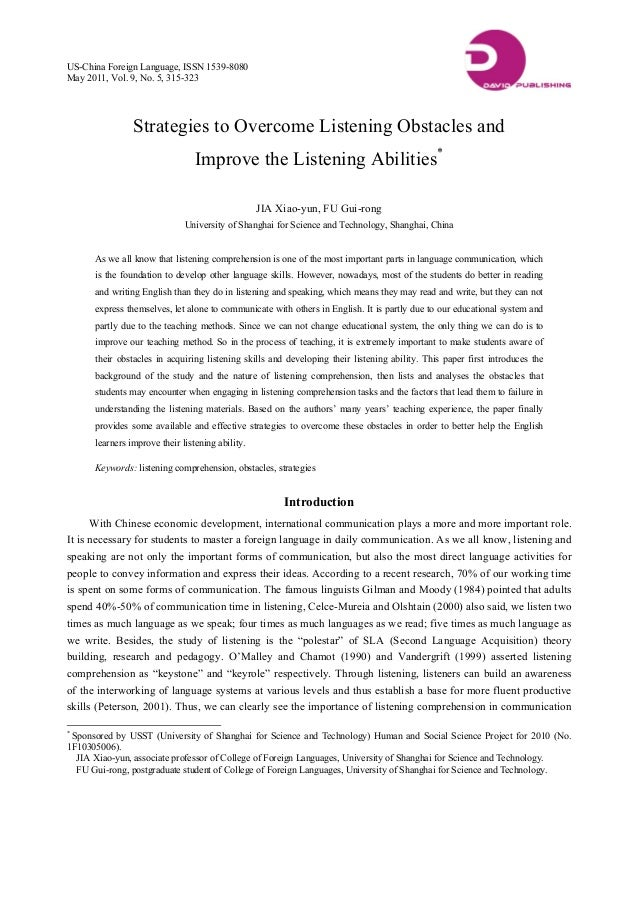 US-China Foreign Language, ISSN 1539-8080 May 2011, Vol. 9, No. 5, 315-323 Strategies to Overcome Listening Obstacles and ...