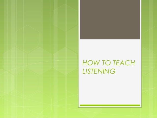 Listening skills teaching