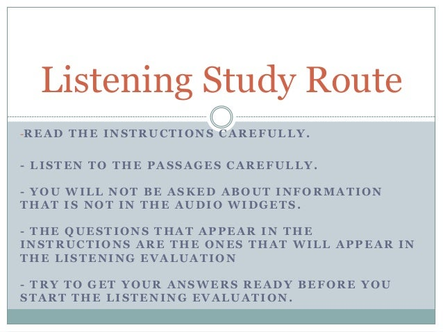 Listening study route