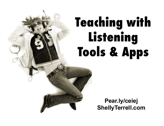 Teaching with Listening Tools & Apps