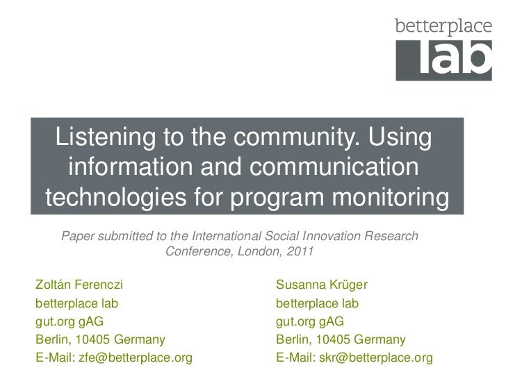 Listening to the community.Using information and communication technologies for program monitoring<br />Papersubmittedtoth...