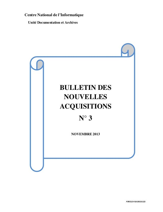 Centre National de l'Informatique  Unité Documentation et Archives          BULLETIN DES  NOUVELLES  ACQUISITIONS  N° 3   ...