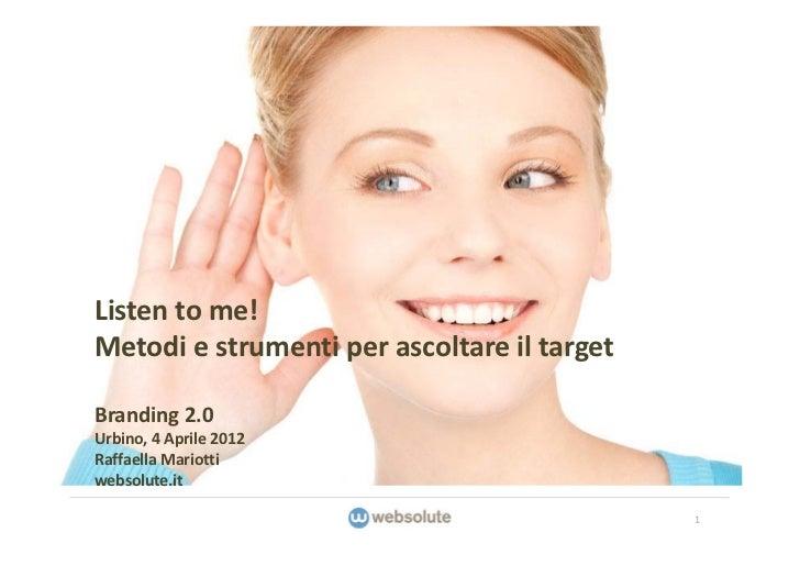 Listen to me: metodi e strumenti per ascoltare il target online