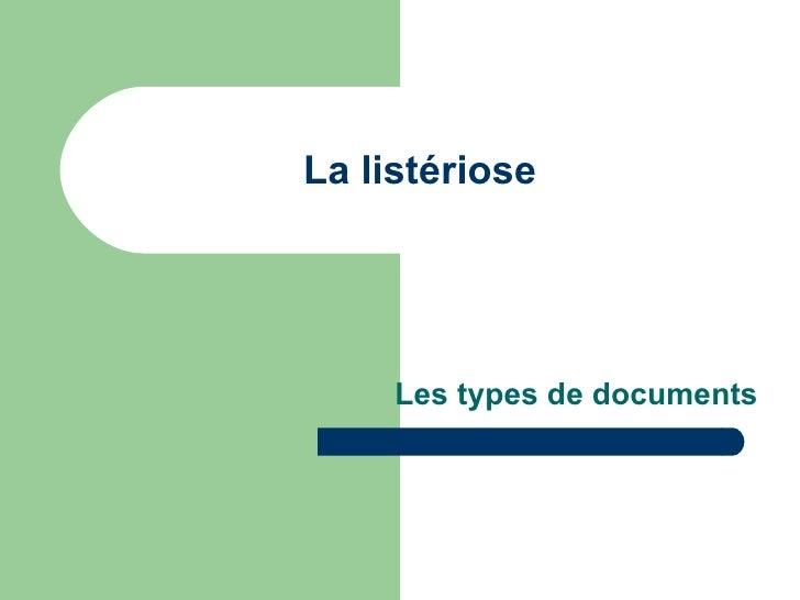La listériose Les types de documents