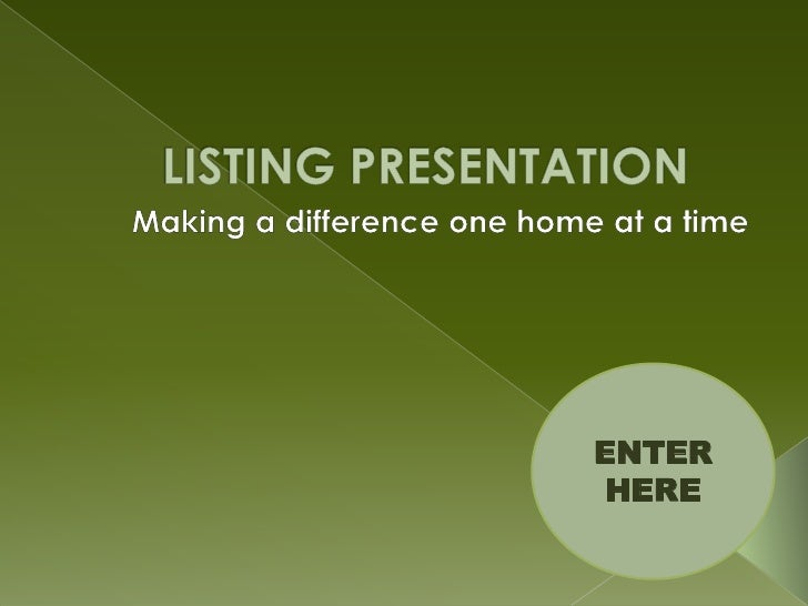 Listing Presentation