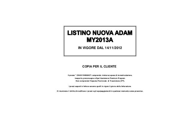 """IN VIGORE DAL 14/11/2012                               COPIA PER IL CLIENTE             Il prezzo """" CHIAVI IN MANO"""" compre..."""