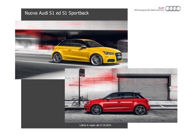 Nuova Audi S1 ed S1 Sportback  Listino in vigore dal 27.02.2014