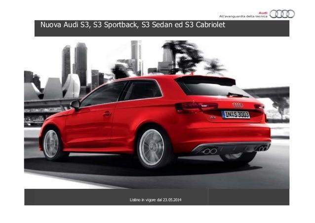 Nuova Audi S3, S3 Sportback, S3 Sedan ed S3 Cabriolet Listino in vigore dal 23.05.2014