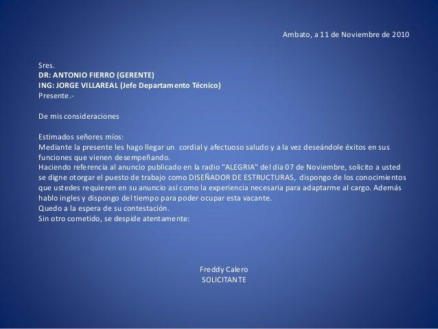 Ambato, a 11 de Noviembre de 2010 Sres. DR: ANTONIO FIERRO (GERENTE) ING: JORGE VILLAREAL (Jefe Departamento Técnico) Pres...