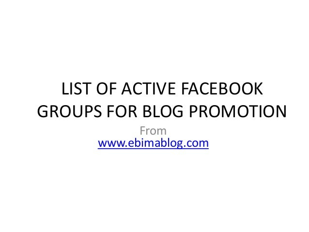 List of active facebook groups for blog promotion