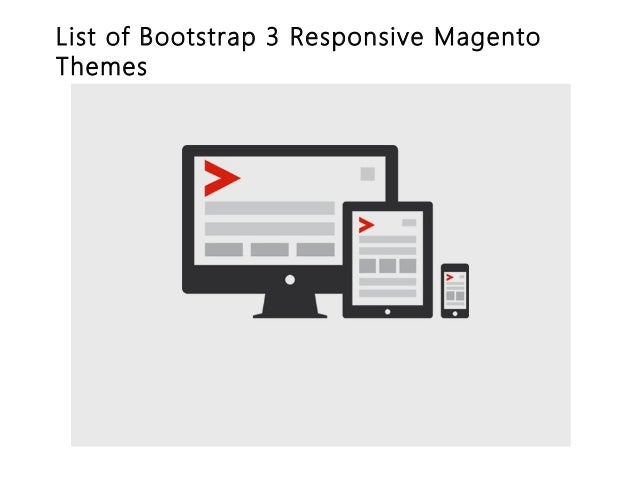 List of Bootstrap 3 Responsive Magento Themes