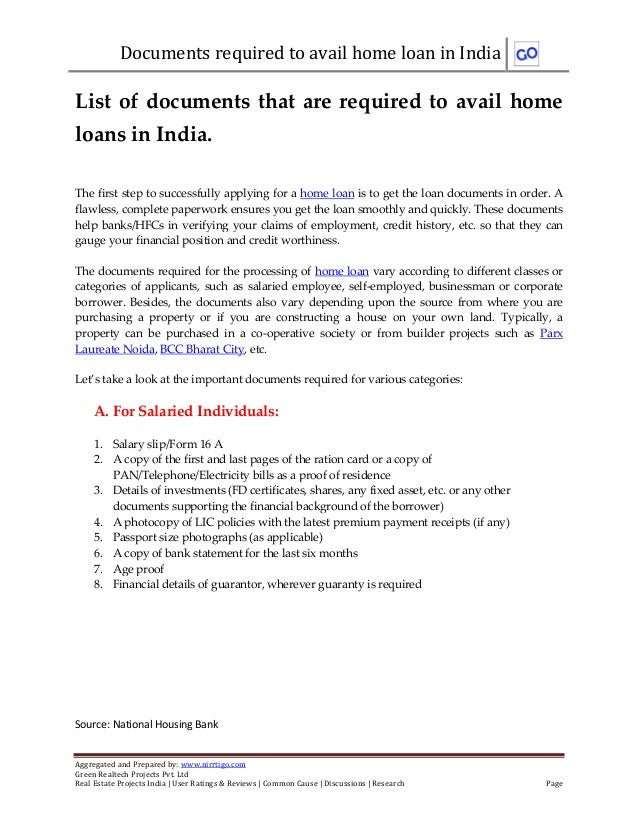 Documents required to avail home loan in IndiaAggregated and Prepared by: www.nirrtigo.comGreen Realtech Projects Pvt. Ltd...