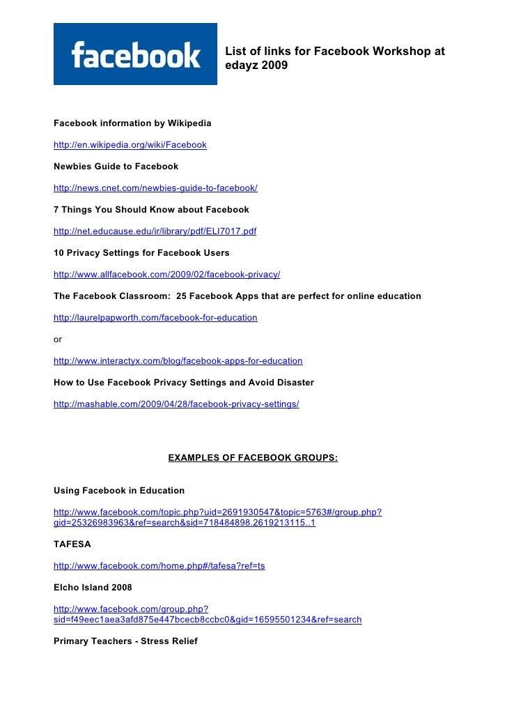 List of links for Facebook Workshop at                                           edayz 2009    Facebook information by Wik...
