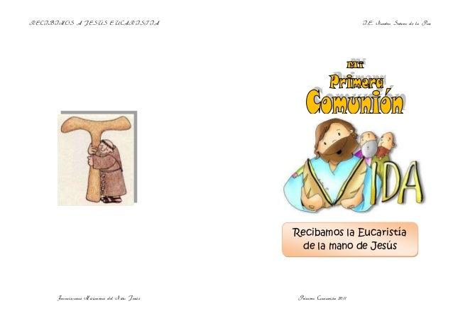 RECIBIMOS A JESÚS EUCARISTÏA                                            I.E. Nuestra Señora de la Paz                     ...