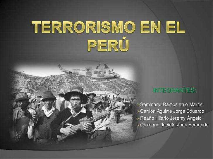 Trabajo de investigación sobre la época del terrorismo en el Perú