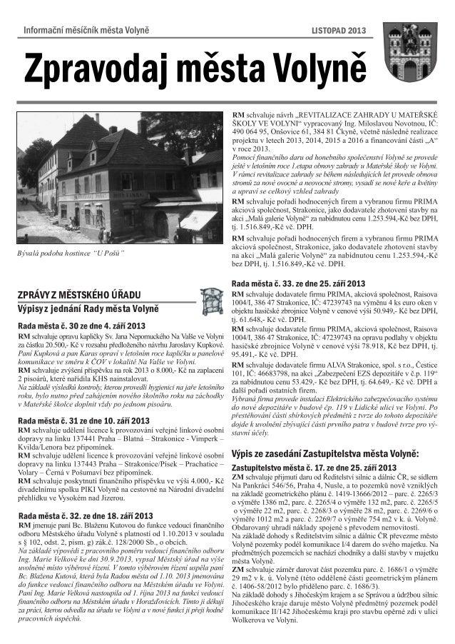"""LISTOPAD 2013  Bývalá podoba hostince """"U Pošù""""  ZPRÁVY Z MÌSTSKÉHO ÚØADU Výpisy z jednání Rady mìsta Volynì"""