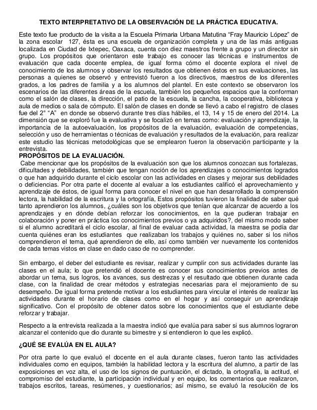 TEXTO INTERPRETATIVO DE LA OBSERVACIÓN DE LA PRÁCTICA EDUCATIVA. Este texto fue producto de la visita a la Escuela Primari...
