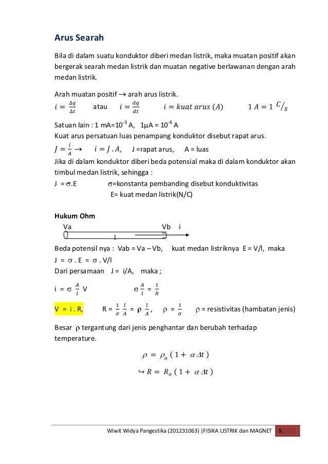 Wiwit Widya Pangestika (201231063)  FISIKA LISTRIK dan MAGNET BArus SearahBila di dalam suatu konduktor diberi medan listr...