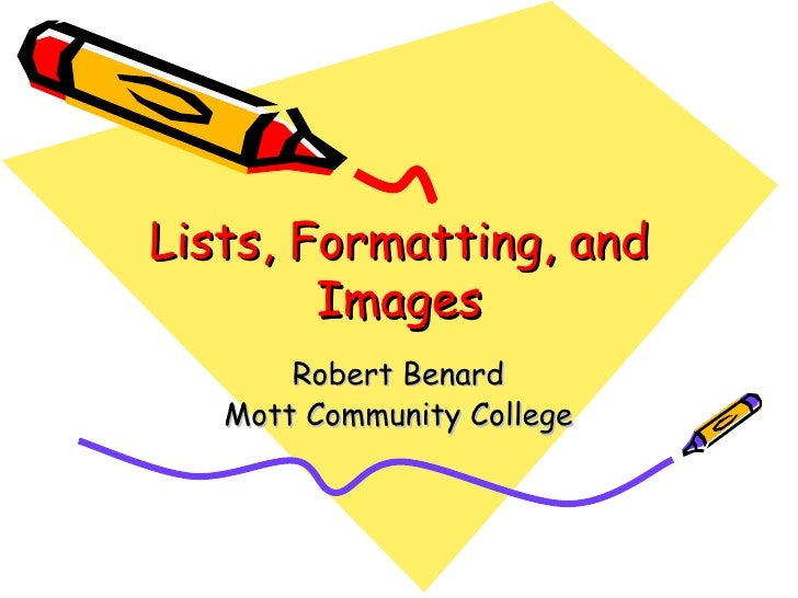 Lists, formatting, and images