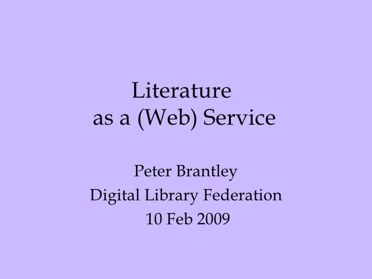 Literature as a (web) Service